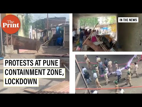 Pune containment zone protests lockdown, mob throws stones at lack of essentials