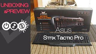 asus Strix Tactic Pro Unboxing & Preview