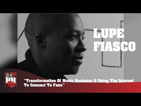 Lupe Fiasco - Evolution Of The Music Business & Using The Internet To Connect (247HH Archives)