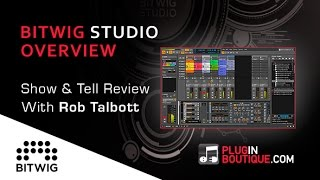 BitWig Studio - Show Tell Guide