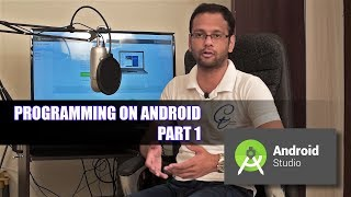 Android Training - 04 Programming On Android - Part 1 (Hindi)