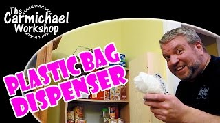 Plastic Grocery Bag Dispenser - 2015 Kitchen Utensil Challenge Woodworking Project