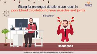 Sitting for a prolonged duration at work reduces blood circulation to muscles and joints. this results in poor posture, which may cause back pain, neck pain,...