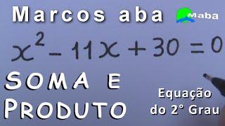 MABA PRODUÇÕES - Marcos aba ensina a resolver SOMA e PRODUTO e, apr...