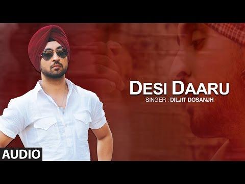 Desi Daaru | Diljit Dosanjh | Full Audio Song | The Next Level | Honey Singh | Punjabi Songs