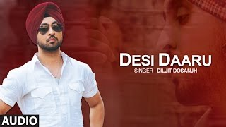 Download Hindi Video Songs - Desi Daaru | Diljit Dosanjh | Full Audio Song | The Next Level | Honey Singh | Punjabi Songs