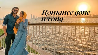 Romance Gone Wrong🤪 || Dubai Creek harbour || Fathima & Ashik