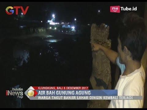 Panik, Warga Klungkung Bali Dikagetkan dengan Kedatangan Air Bah dari Gunung Agung - BIP 06/12