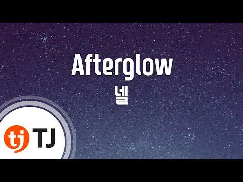 [TJ노래방] Afterglow - 넬 (Afterglow - Nell) / TJ Karaoke