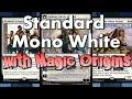 Mtg Deck Tech: Mono-White Midrange with Magic Origins!
