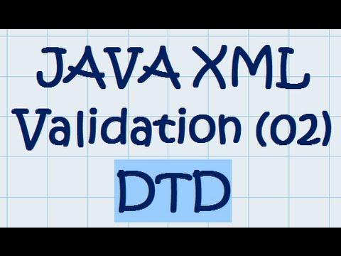 JAVA XML Validation (02) - DTD