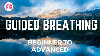 Guided Deep Breathing Technique | Beginner to Advanced | TAKE A DEEP BREATH
