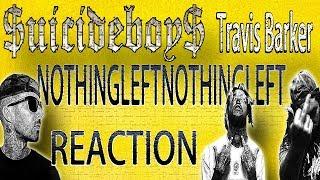 MetalHead REACTION to $uicideboy$ Travis Barker (nothingleftnothingleft)