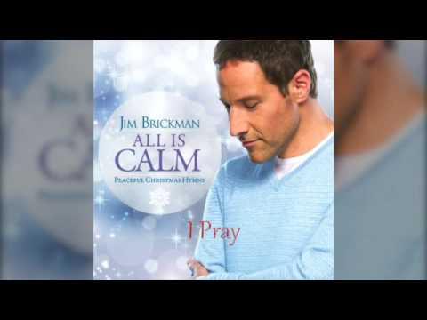 Jim Brickman - 13 I Pray (Feat. Benjamin Utecht)