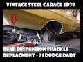 Dodge Dart Suspension Hanger replacement- Vintage Steel Garage Ep 38