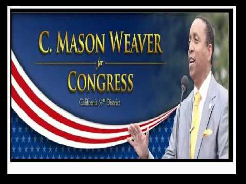 San Diego 53rd District U.S. Congress, C. Mason Weaver