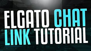 Elgato Chat Link Cable Tutorial ( Powered by @ElgatoGaming )