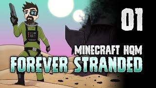 Minecraft: FOREVER STRANDED | 1 | 🔥 BURNING UP! 🔥 [Minecraft Modpack 1.10.2]