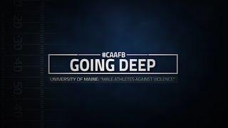 #CAAFB Going Deep: University Of Maine -
