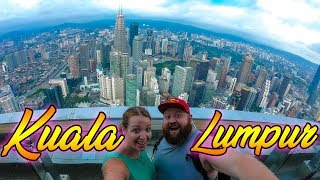 Two Canadians exploring Kuala Lumpur (  City Tour &  Best Things to do when you are in KL)