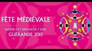 GUERANDE 2015 - Fête Médiévale