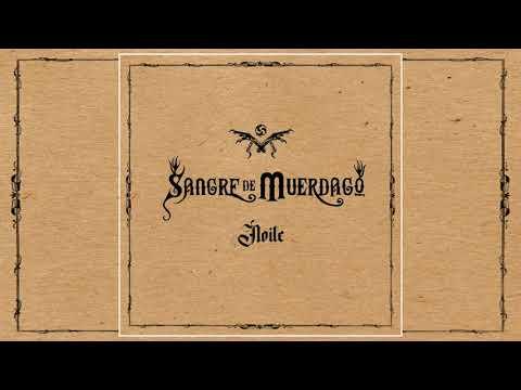 SANGRE DE MUERDAGO - Noite (Full Album)