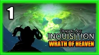 Dragon Age Inquisition Gameplay - Wrath of Heaven Part 1 - Viewer Driven Story