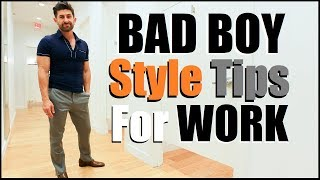 5 BAD BOY Style Tips To Look SEXY At Work! (Shopping VLOG)