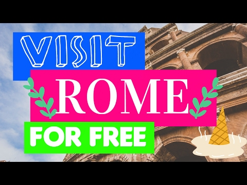 ROME FOR FREE | THE ULTIMATE GUIDE TO VISIT ROME ON A BUDGET ✩ 2017 ROME TRAVEL TIPS