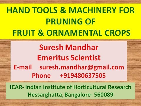 1 Hand Tools and Power Operated Pruners for Horticulture Crops