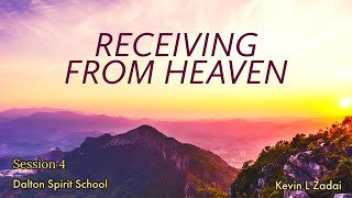 RECEIVING FROM HEAVEN SPIRIT SCHOOL SESSION FOUR - RED TABLE DALTON, GA