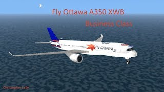 ROBLOX | Fly Ottawa A350 XWB Flight (Business Class)