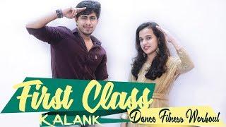 First Class | Kalank | Dance Fitness Choreography by Pramod | Bollywood dance fitness | Zumba |