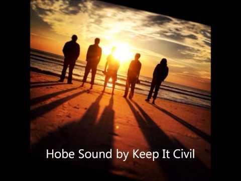 Hobe Sound by Keep It Civil