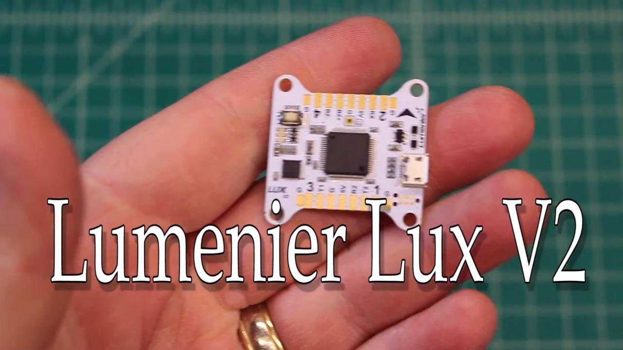 Lumenier Lux V2 Flight Controller  U0026quot Mini Review U0026quot