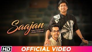 Saajan VIjay Prakash Vinod Krishnan Mp3 Song Download