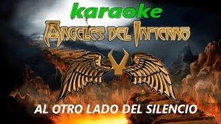 Karaoke Angeles Del Infierno - Al Otro Lado Del Silencio