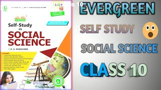 CBSE CLASS 10 EVERGREEN SELF STUDY SOCIAL SCIENCE REVIEW WITH PDF
