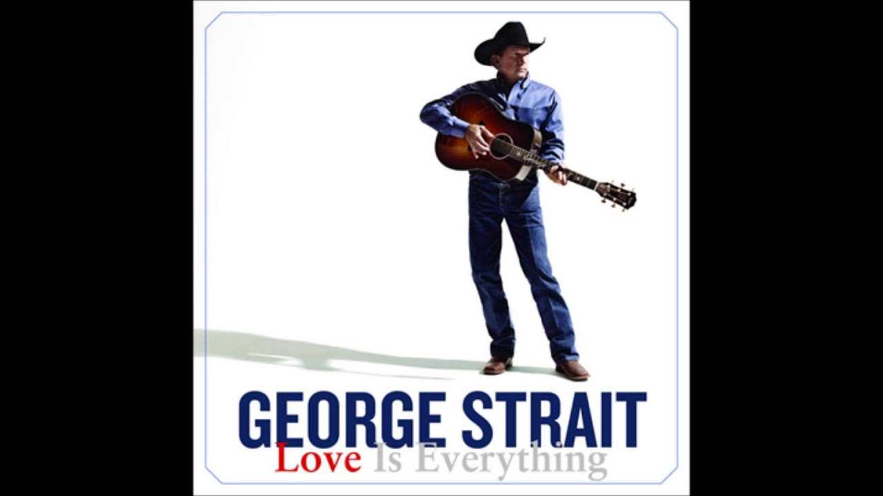 George Strait - That's What Breaking Hearts Do
