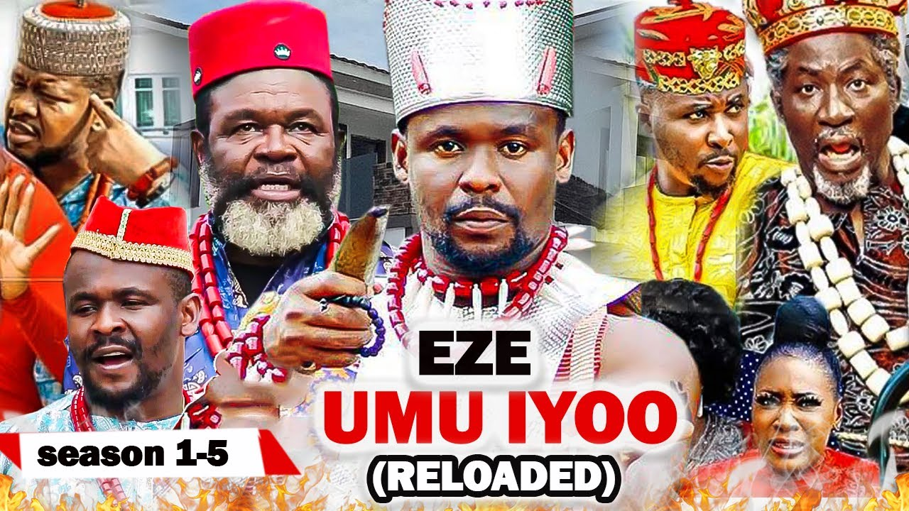 Download EZE UMU IYOO SEASON 1-5{NEW TRENDING MOVIE} ZUBBY MICHAEL DESTINY ETIKO  2021 LATEST NOLLYWOOD MOVIE