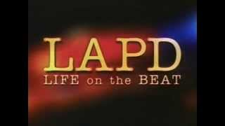 LAPD Life on the Beat - Jamie McBride, Newton Division 1997