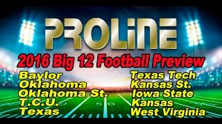2016 Big 12 Football Betting Preview (TCU, Oklahoma, Baylor, Texas)