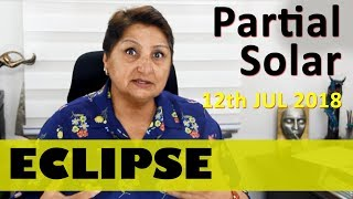 Partial Solar Eclipse On 12th Jul 18  -  Awareness Of Your Identity - Confidence And Social Status