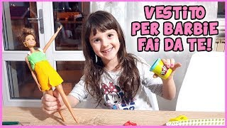Un vestito per Barbie con il Play-Doh - Tutorial by Alyssa