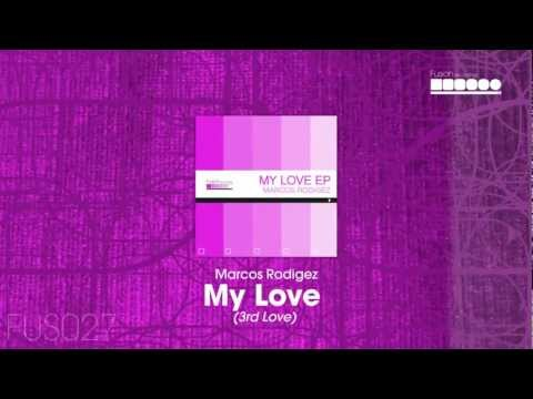 Marcos Rodriguez - My Love (3rd Love)