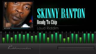 Skinny Banton - Ready To Chip (Loud Riddim) [Soca 2016] [HD]