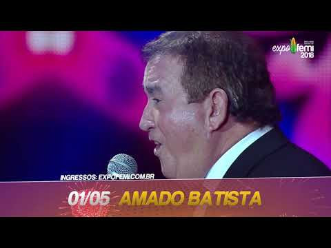ExpoFemi 2018 - Dia 1 de Maio - Feriado Nacional tem Amado Batista!