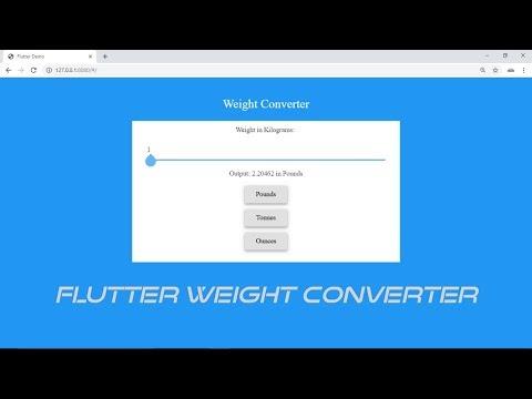 Flutter Web: Building a Simple Weight Converter Web Application