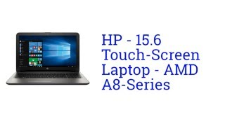 HP 15.6 Touch-Screen Laptop AMD A8-Series Specification [America]