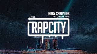 Tory Lanez ft. T-Pain - Jerry Sprunger